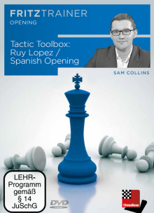 Sam Collins: Tactical Toolbox: Ruy Lopez/Spanish Opening